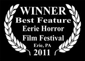 WINNER Best Feature at the Eerie Horror Film Festival