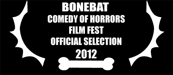 BoneBat Comedy of Horrors Film Fest Official Selection